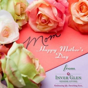 mothersday_2016_inverglenseniorliving